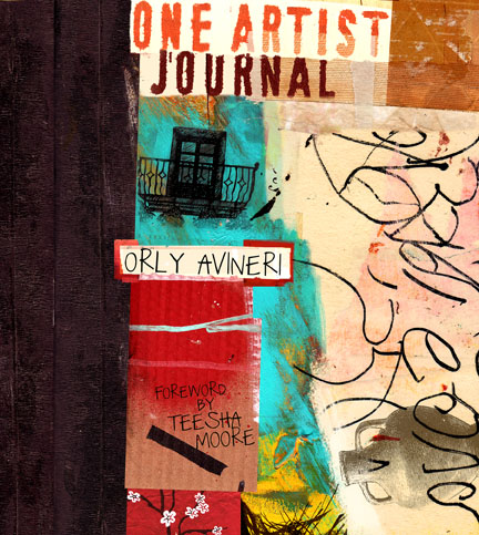 Introducing…Orly Avineri – ONE Artists Journey- The BOOK – Book Give Away and Blog Hop!